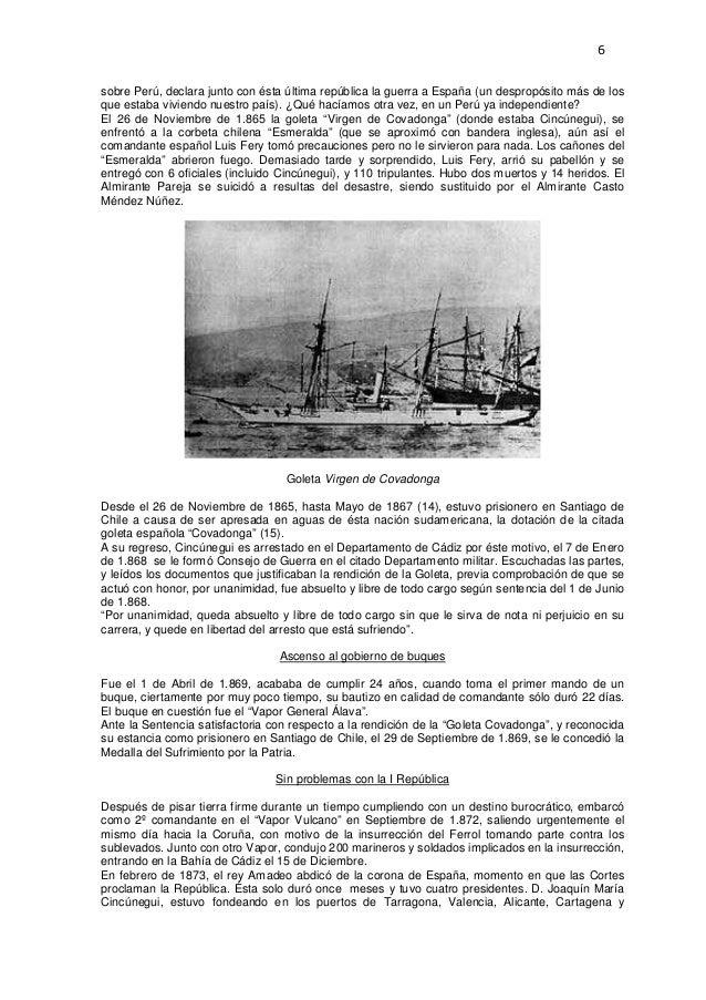 6  sobre Perú, declara junto con ésta última república la guerra a España (un despropósito más de los que estaba viviendo ...