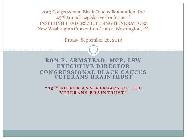 "2013 Congressional Black Caucus Foundation, Inc. 43rd Annual Legislative Conference"" INSPIRING LEADERS/BUILDING GENERATION..."