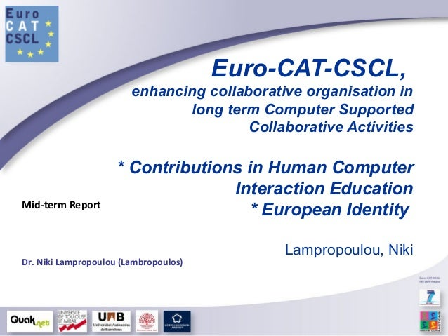 Euro-CAT-CSCL, enhancing collaborative organisation in long term Computer Supported Collaborative Activities * Contributio...