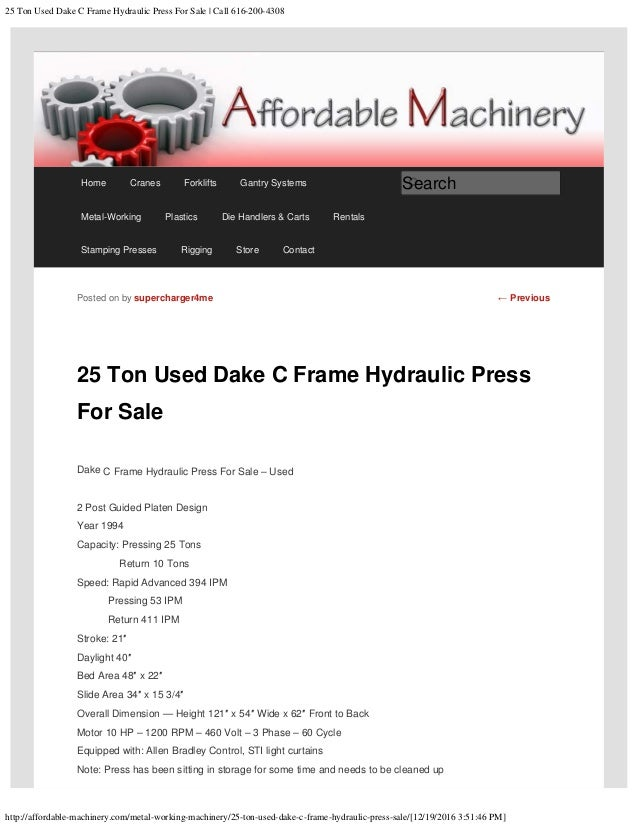 25 Ton Used Dake C Frame Hydraulic Press For Sale call 616 200-4308