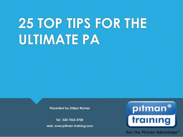 25 Top Tips For Ultimate Pa