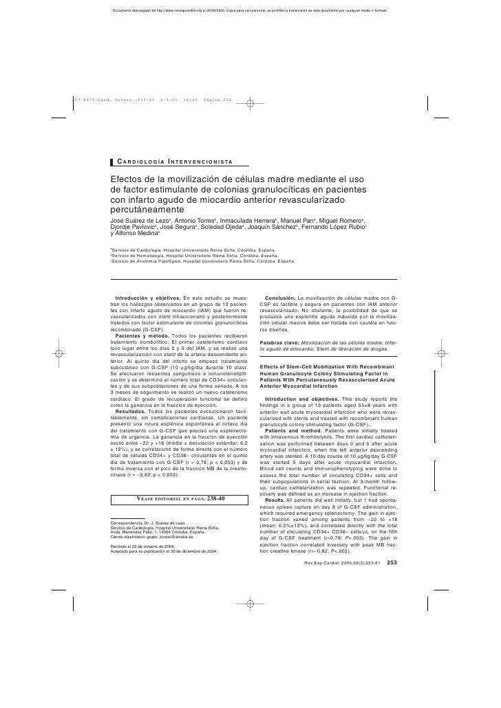 C A R D I O L O G Í A I N T E RV E N C I O N I S TA  Efectos de la movilización de células madre mediante el uso de factor...