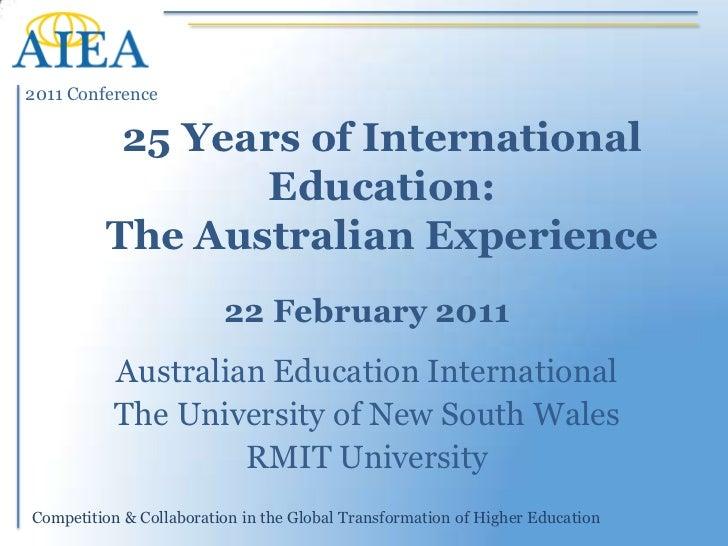 AIEA 2011 Presentation: 25 Years of International Education in Australia