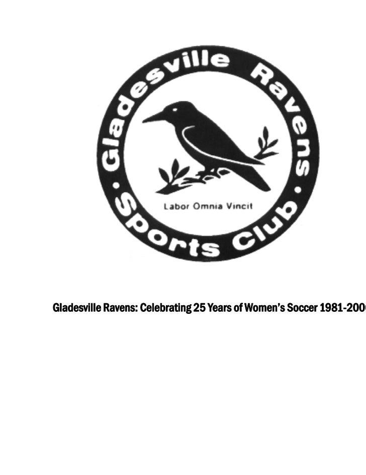 Gladesville Ravens: Celebrating 25 Years of Women's Soccer 1981-2006