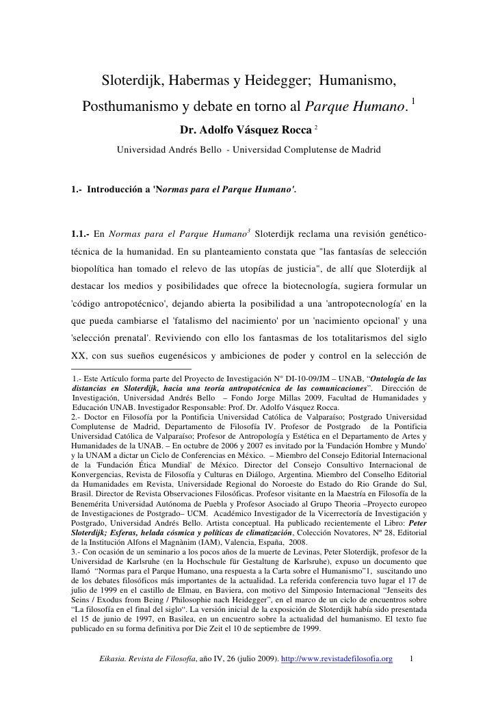 Sloterdijk, Habermas y Heidegger; Humanismo,   Posthumanismo y debate en torno al Parque Humano. 1                        ...