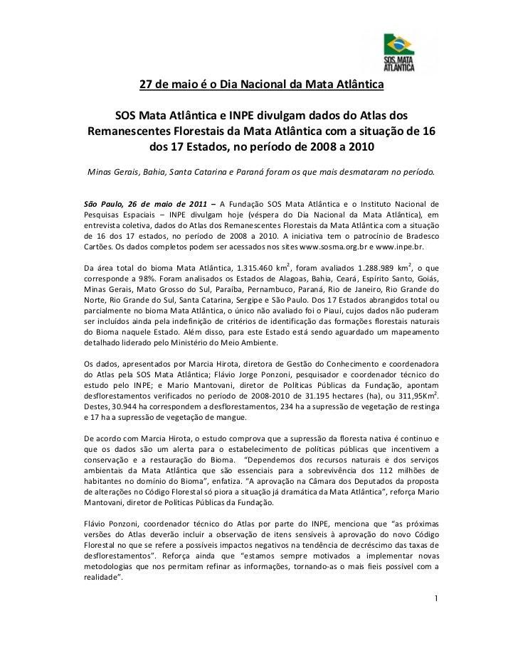 27 de maio é o Dia Nacional da Mata Atlântica     SOS Mata Atlântica e INPE divulgam dados do Atlas dos Remanescentes Flor...
