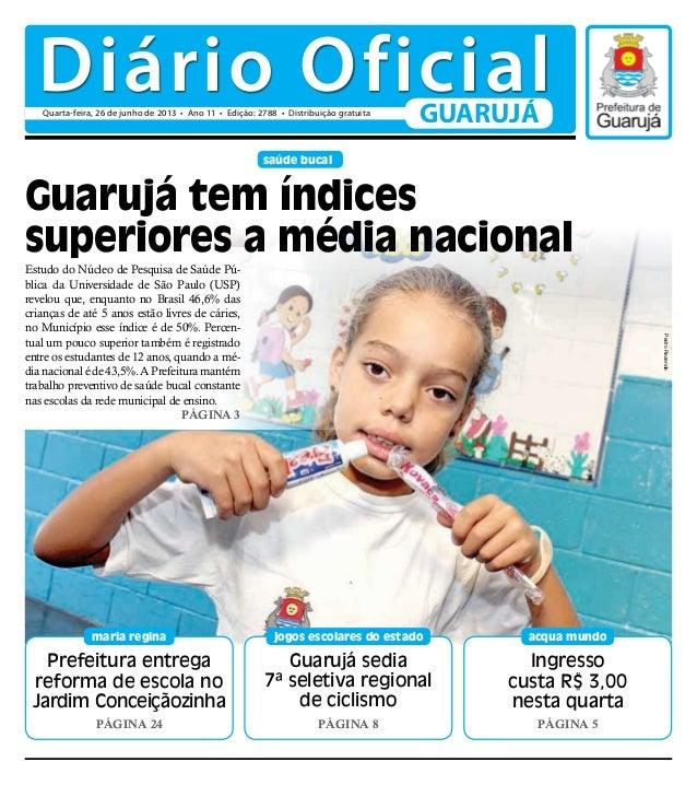 Guarujá sedia7ª seletiva regionalde ciclismoPágina 8jogos escolares do estadosaúde bucalPrefeitura entregareforma de escol...