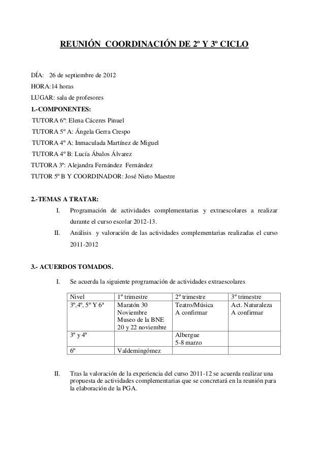 REUNIÓN COORDINACIÓN DE 2º Y 3º CICLODÍA: 26 de septiembre de 2012HORA:14 horasLUGAR: sala de profesores1.-COMPONENTES:TUT...