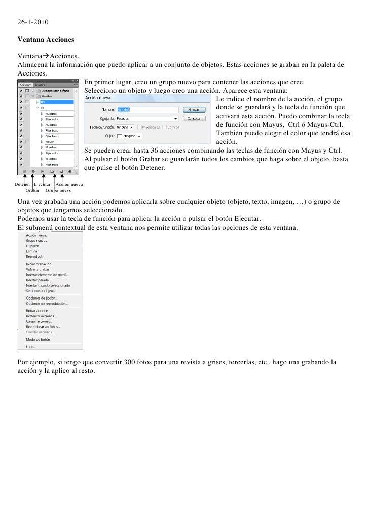 26-1-2010   Ventana Acciones   VentanaAcciones.  Almacena la información que puedo aplicar a un conjunto de objetos. Esta...