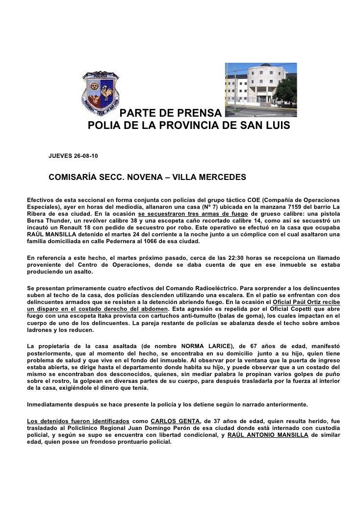 PARTE DE PRENSA                      POLIA DE LA PROVINCIA DE SAN LUIS         JUEVES 26-08-10          COMISARÍA SECC. NO...