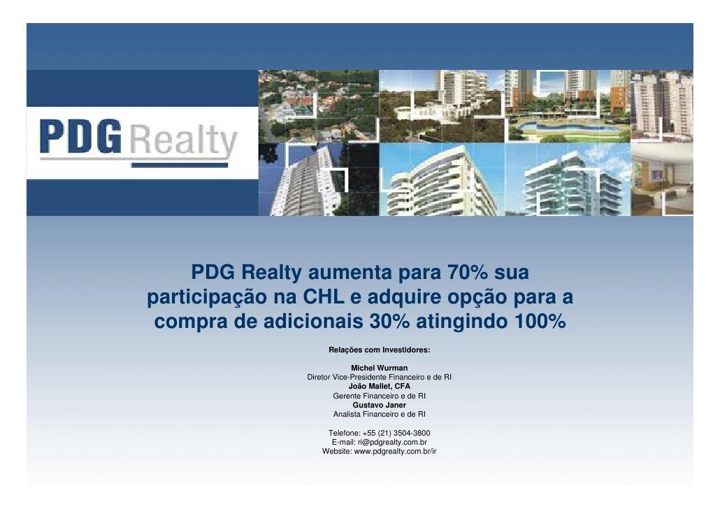 PDG Realty aumenta para 70% sua participação na CHL e adquire opção para a  compra de adicionais 30% atingindo 100%       ...