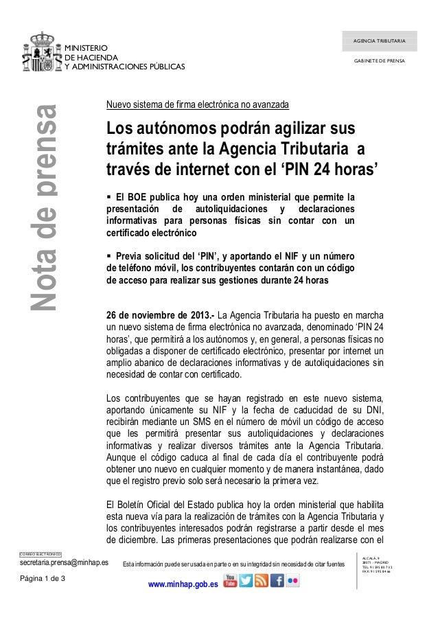 Nota de prensa  MINISTERIO DE HACIENDA Y ADMINISTRACIONES PÚBLICAS  AGENCIA TRIBUTARIA  GABINETE DE PRENSA  Nuevo sistema ...