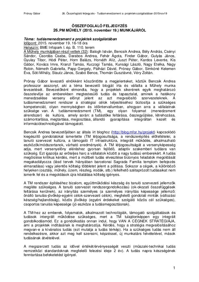 Prónay Gábor 26. Összefoglaló feljegyzés - Tudásmenedzsment a projektek szolgálatában-2015nov19 1 ÖSSZEFOGLALÓ FELJEGYZÉS ...