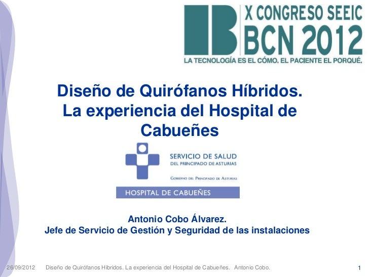 Diseño de Quirófanos Híbridos.                 La experiencia del Hospital de                           Cabueñes          ...