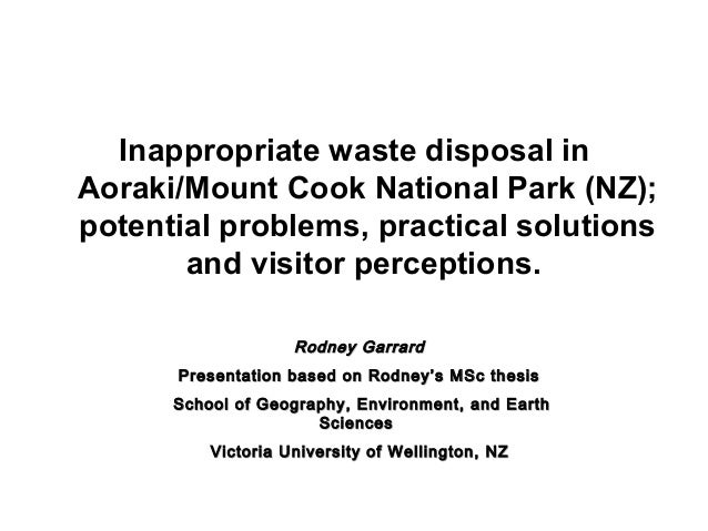 Inappropriate waste disposal in Aoraki/Mount Cook National Park (NZ); potential problems, practical solutions and visitor ...