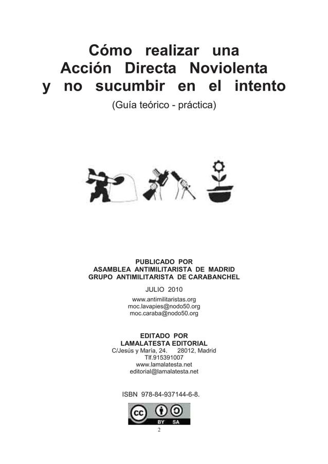 Cómo realizar una  Acción Directa Noviolentay no sucumbir en el intento          (Guía teórico - práctica)                ...