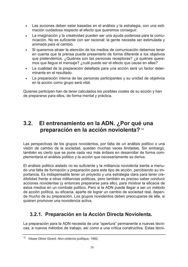 •     Las acciones deben estar basadas en el análisis y la estrategia, con una esti-       mación cuidadosa respecto al ef...