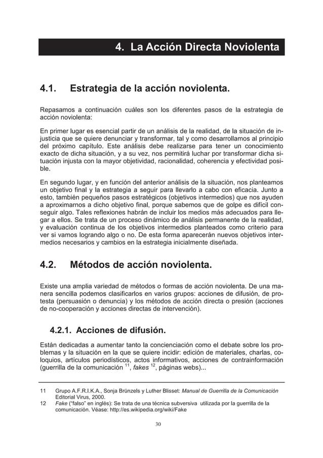 4. La Acción Directa Noviolenta4.1.        Estrategia de la acción noviolenta.Repasamos a continuación cuáles son los dife...