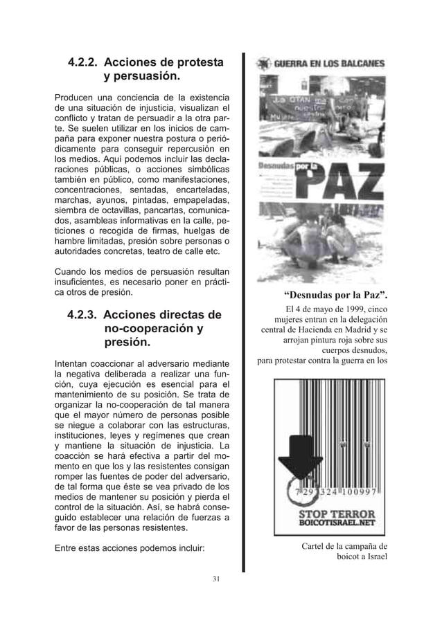 4.2.2. Acciones de protesta          y persuasión.Producen una conciencia de la existenciade una situación de injusticia, ...
