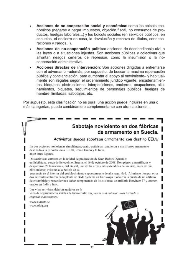 •    Acciones de no-cooperación social y económica: como los boicots eco-        nómicos (negarse a pagar impuestos, objec...