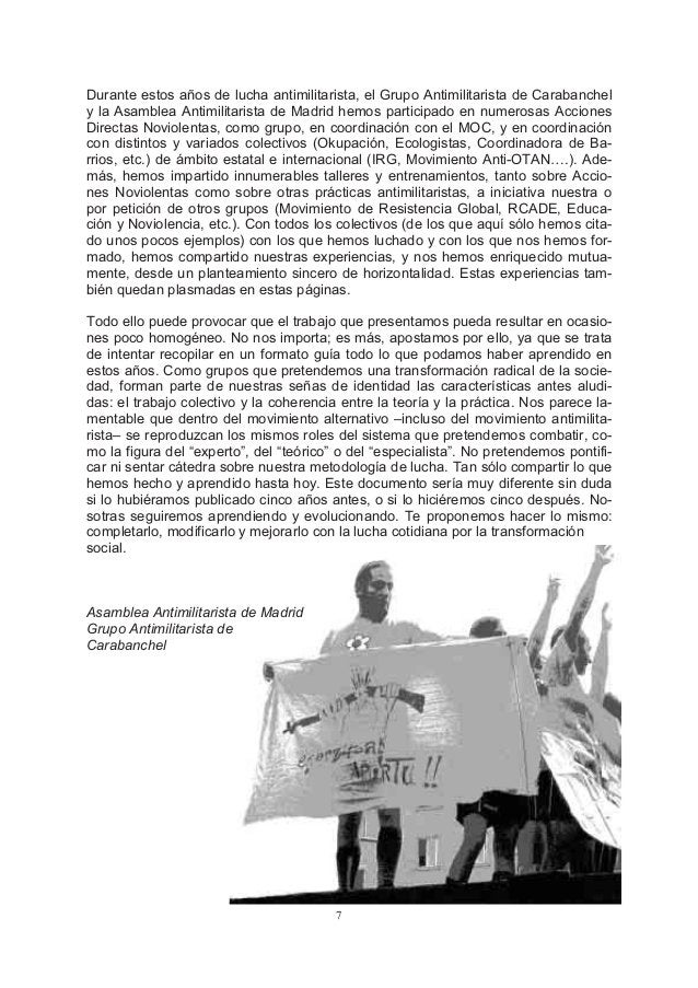 Durante estos años de lucha antimilitarista, el Grupo Antimilitarista de Carabanchely la Asamblea Antimilitarista de Madri...