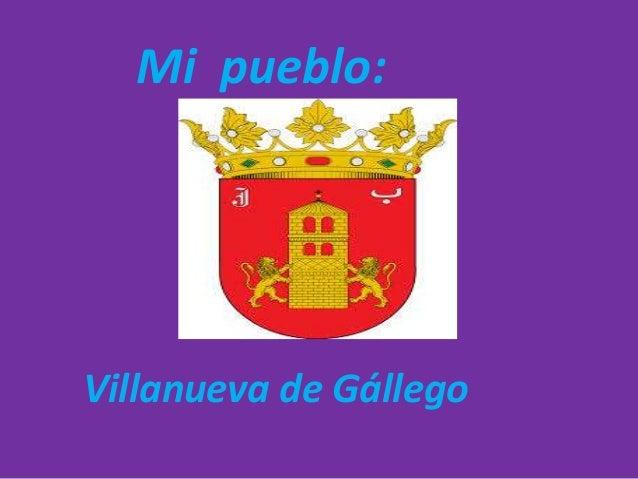 Mi pueblo:  Villanueva de Gállego
