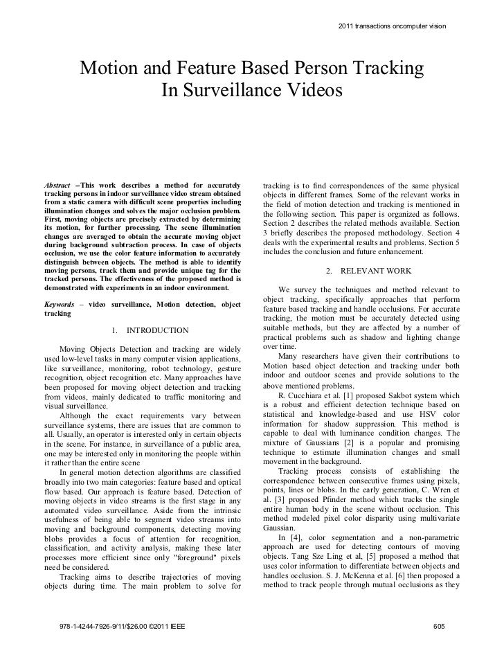 2011 transactions oncomputer vision           Motion and Feature Based Person Tracking                    In Surveillance ...