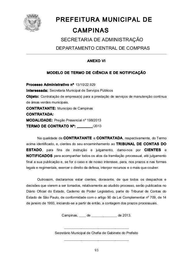 PREFEITURA MUNICIPAL DE CAMPINAS SECRETARIA DE ADMINISTRAÇÃO DEPARTAMENTO CENTRAL DE COMPRAS ANEXO VI MODELO DE TERMO DE C...