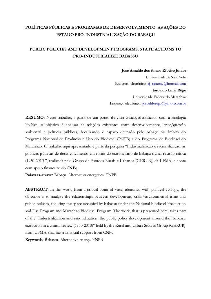 POLÍTICAS PÚBLICAS E PROGRAMAS DE DESENVOLVIMENTO: AS AÇÕES DO                  ESTADO PRÓ-INDUSTRIALIZAÇÃO DO BABAÇU  PUB...