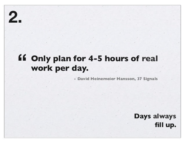 26 time-management-hacks-i-wish-id-known-at-20-130328142451-phpapp02 Slide 3