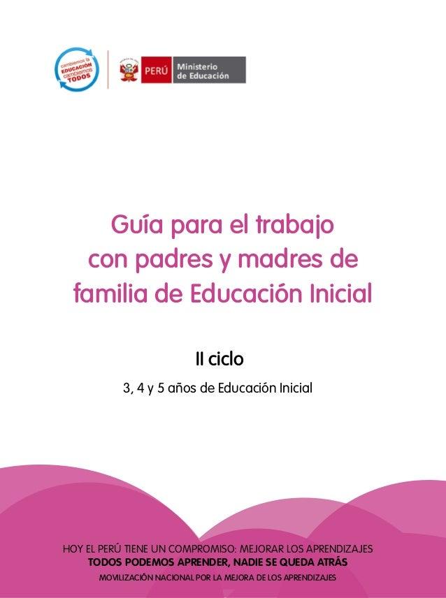 Guía Para El Trabajo Con Padres Y Madres De Familia De Educación Inic