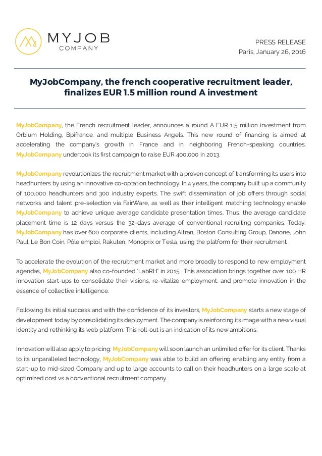 MyJobCompany, the french cooperative recruitment leader, finalizes EUR 1.5 million round A investment PRESS RELEASE Paris, ...