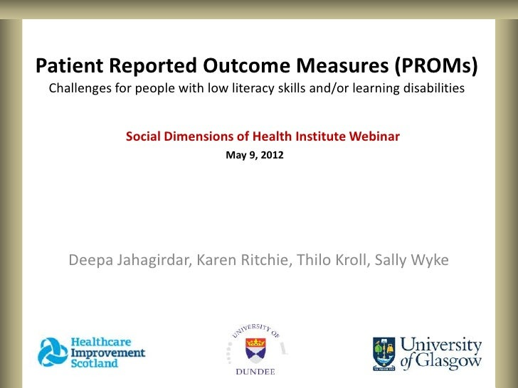 Patient Reported Outcome Measures (PROMs) Challenges for people with low literacy skills and/or learning disabilities     ...