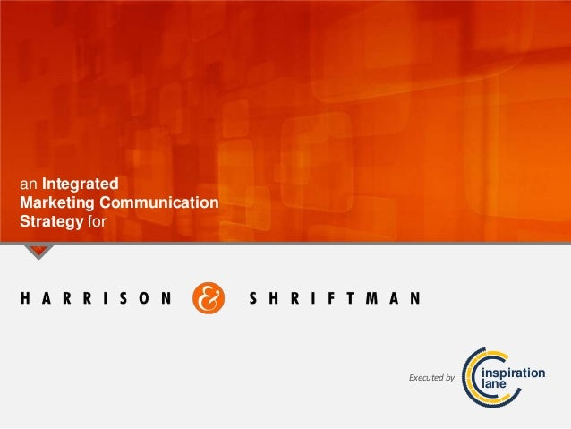 an IntegratedMarketing CommunicationStrategy forinspirationlaneExecuted by