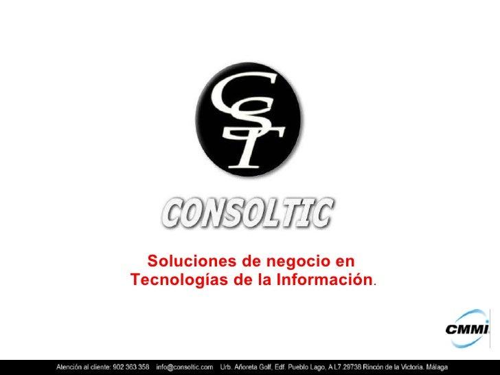 Soluciones de negocio en  Tecnologías de la Información .