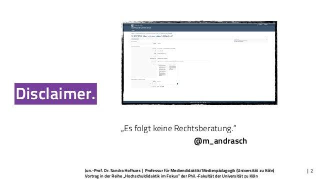"""Jun.-Prof. Dr. Sandra Hofhues   Professur für Mediendidaktik/Medienpädagogik (Universität zu Köln) Vortrag in der Reihe """"H..."""