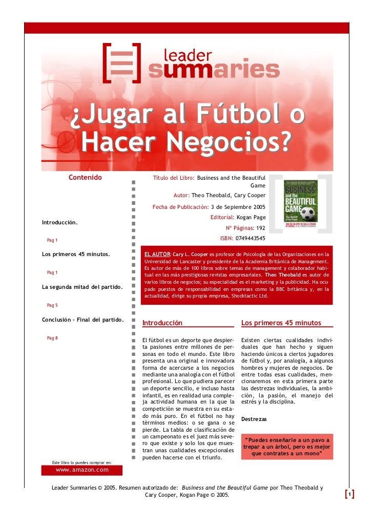 ¿Jugar al Fútbol o             Hacer Negocios?           Contenido                      Título del Libro: Business and the...