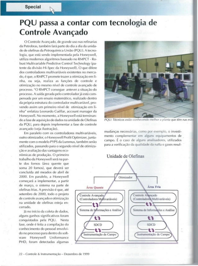 PQU passaa contar com tecnologi a Controle Avançado o Controle Avançado, de grande uso nasrefinarias da Petrobras,também f...
