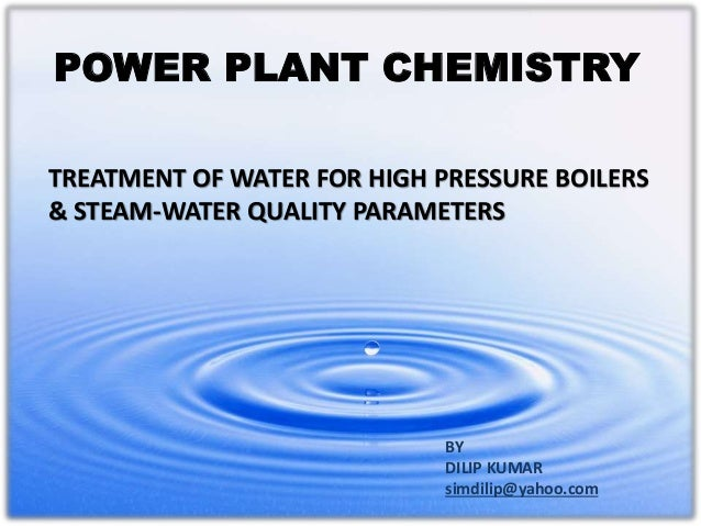 Power Plant Chemistry Water Treatment For Boilers