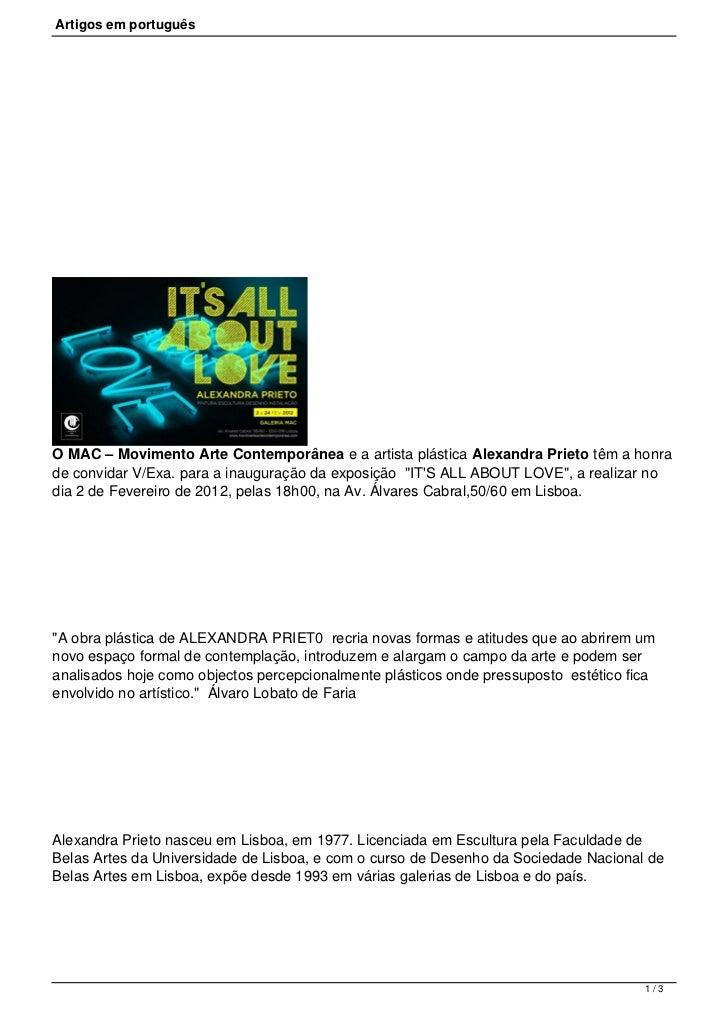 Artigos em portuguêsO MAC – Movimento Arte Contemporânea e a artista plástica Alexandra Prieto têm a honrade convidar V/E...
