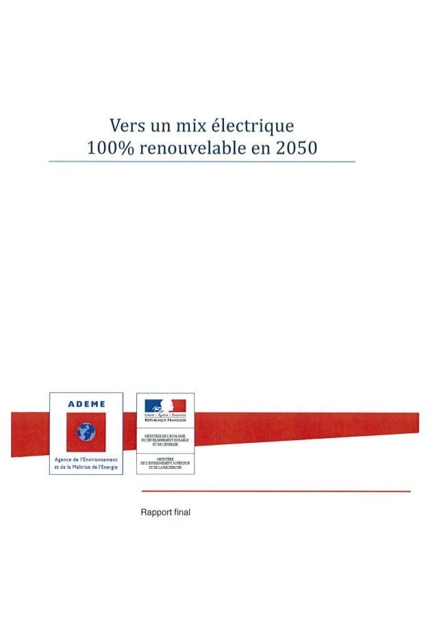 Vers un mix électrique 100% renouvelable en 2050 nS~rusu~vt TwIçAJn DUraŒçDmqalAra Et~ LE~ Rapport final