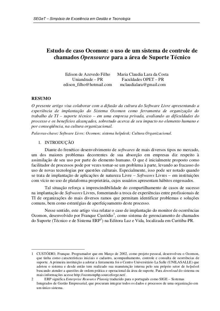 SEGeT – Simpósio de Excelência em Gestão e Tecnologia         Estudo de caso Ocomon: o uso de um sistema de controle de   ...