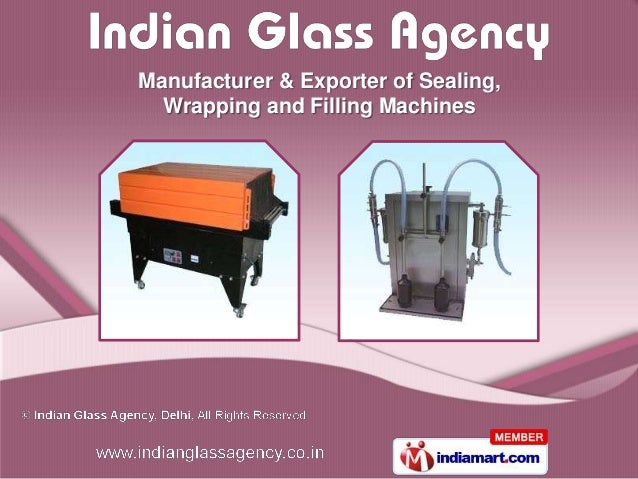 Manufacturer & Exporter of Sealing,  Wrapping and Filling Machines