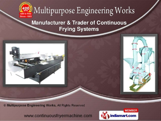 Manufacturer & Trader of Continuous         Frying Systems