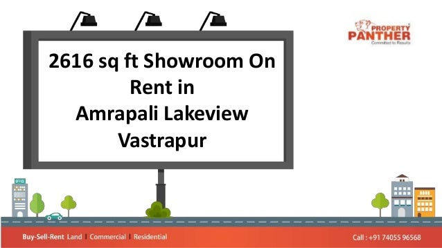 2616 sq ft Showroom On Rent in Amrapali Lakeview Vastrapur