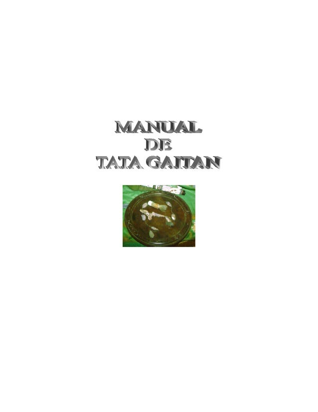 MANUAL DE TATA GAITAN 2