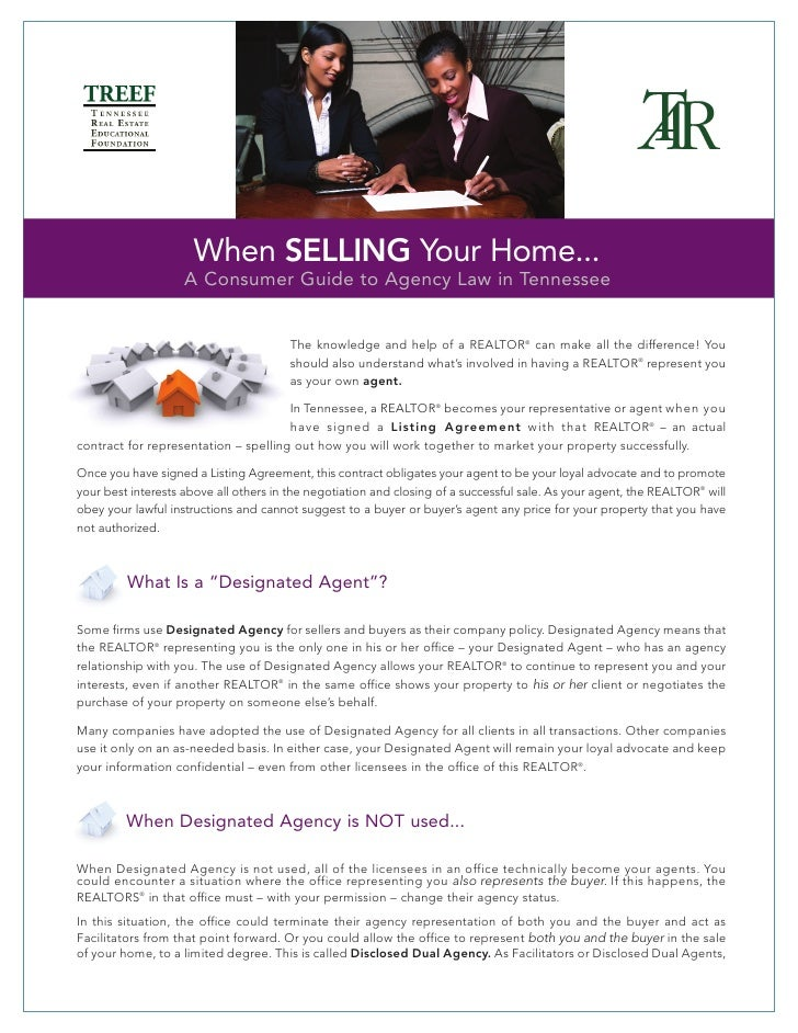 When SELLING Your Home...                     A Consumer Guide to Agency Law in Tennessee                                 ...