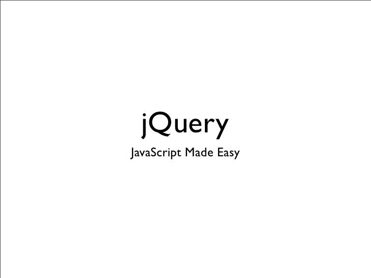 jQuery JavaScript Made Easy