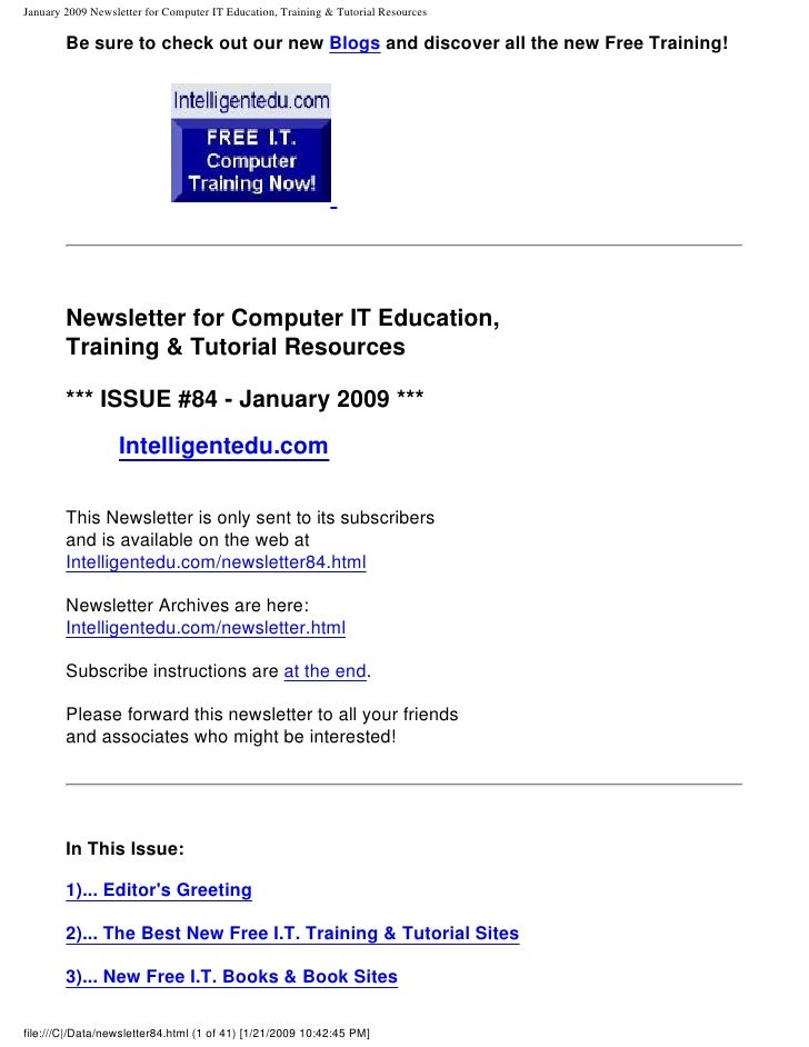 January 2009 Newsletter for Computer IT Education, Training & Tutorial Resources          Be sure to check out our new Blo...