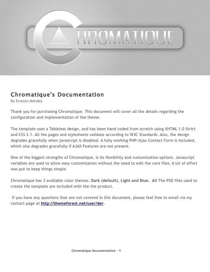 Chromatique's Documentation By Ernesto Méndez  Thank you for purchasing Chromatique. This document will cover all the deta...